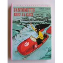 Georges Chaulet - Fantômette brise la glace