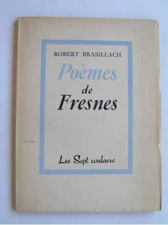 Robert Brasillach - Poèmes de Fresnes