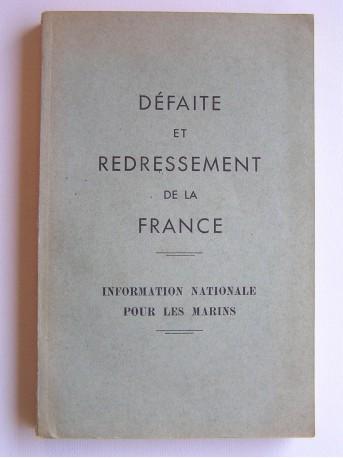 Capitaine de frégate Le Roc'h - Défaite et redressement de la France. Information nationale pour les marins