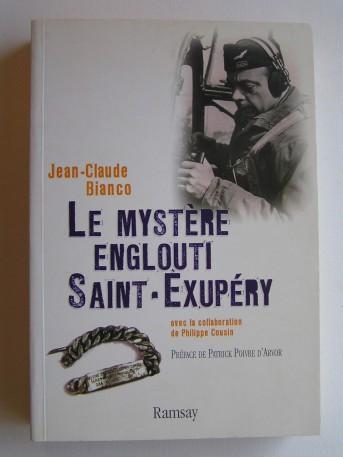 Jean-Claude Bianco - Le mystère englouti, Saint-Exupéry