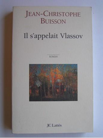 Jean-Christophe Buisson - Il s'appelait Vlassov