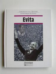 Chroniques de l'Histoire. Evita