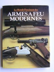 Le monde fascinant des armées à feu modernes