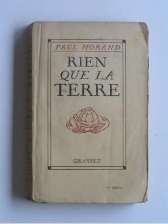 Paul Morand - Rien que la terre