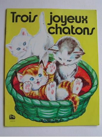 Gilberte Millour - Trois joyeux chatons