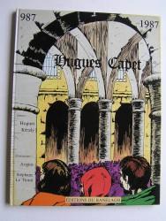 Hugues Capet. 987 - 1987