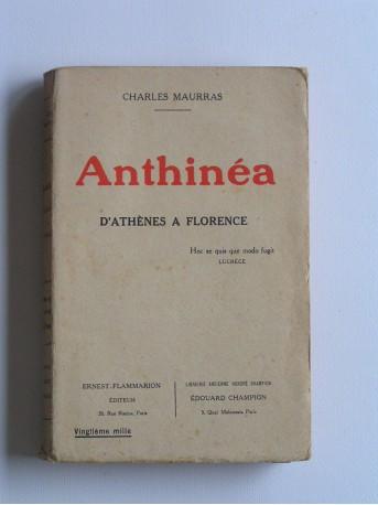 Charles Maurras - Anthinéa. D'Athènes à Florence