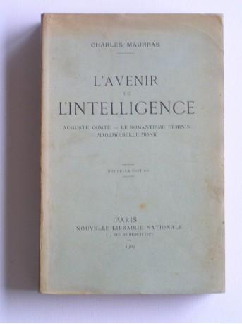 Charles Maurras - L'avenir de l'intelligence