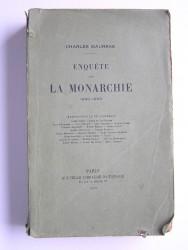 Enquête sur la monarchie. 1900 - 1909