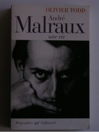 Olivier Todd - André Malraux, une vie
