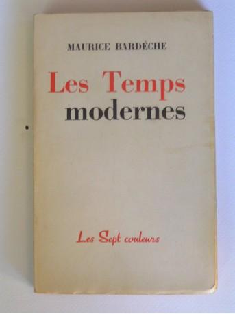 Maurice Bardèche - Les temps modernes