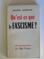 Qu'est-ce que le fascisme?