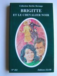 Simone Roger-Vercel - Brigitte et le chevalier noir