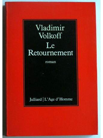 Vladimir Volkoff - Le retournement