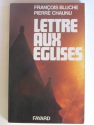 François Bluche - Lettre aux églises