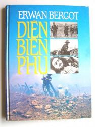 Erwan Bergot - Diên Biên Phu