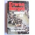 Erwan Bergot - Convoi 42. La marche à la mort des prisonniers de Diên Biên Phu
