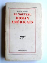 Michel Mohrt - Le nouveau roman américain