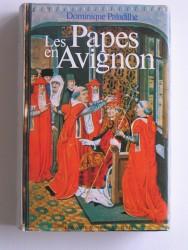 Les papes en Avignon ou l'exil de Babylone