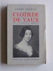 Clotilde de Vaux ou la déesse morte